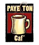PAYE TON Caf'©